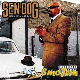 Sen Dog - Diary Of A Mad Dog