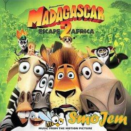 OST Мадагаскар 2 / Madagascar: Escape 2 Africa