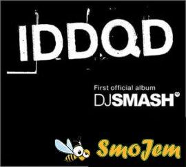 DJ Smash : IDDQD