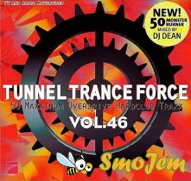 Tunnel Trance Force Vol.46