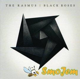 The Rasmus - Black Roses