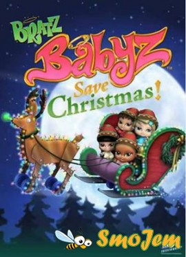 ������ �����: ������������ ���������! / Bratz Babyz Save Christmas!