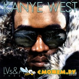 Kanye West - LVs and Autotune 3
