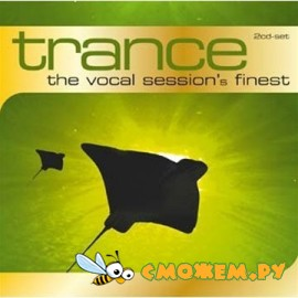 Trance The Vocal Session's Finest