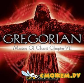 Gregorian - Masters of Chant Chapter VII
