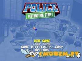 Police: Destruction Street