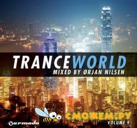 Trance World Vol.9 (Mixed by Orjan Nilsen)