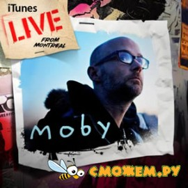 Moby - iTunes Live From Montreal
