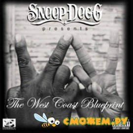 Snoop Dogg Presents - The West Coast Blueprint