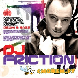 Ministry of Sound pres. Drum & Bass Mixed DJ Friction