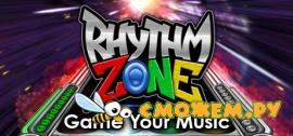 Rhythm Zone - Game Your Music