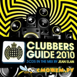 Ministry of Sound: Clubbers Guide 2010 mixed by Jean Elan