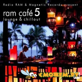 Ram Cafe 5 - Lounge & Chillout