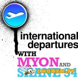 Myon & Shane 54 - International Departures