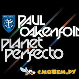 Paul Oakenfold - Planet Perfecto