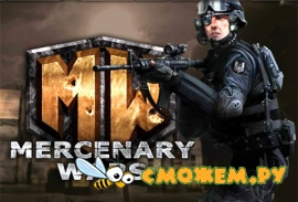 Mercenary Wars / ����� ��������
