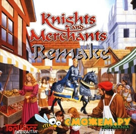 Knights and Merchants Remake