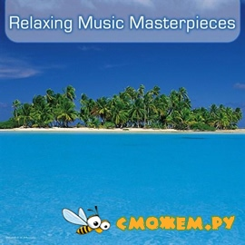 Relaxing Music Masterpieces