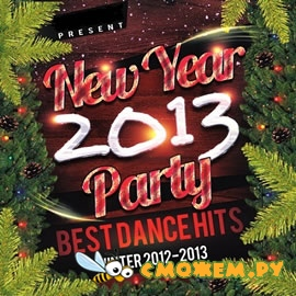 New Year Party 2013 - Best Dance Hits