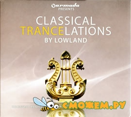 Classical Trancelations By Lowland