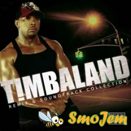 Timbaland - Remix & Soundtrack Collection