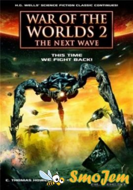 ����� ����� 2: ��������� ����� / War of the Worlds 2: The Next Wave