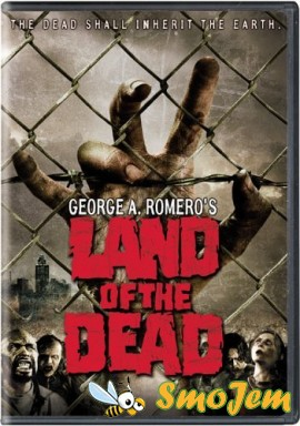 ����� ������� / Land of the Dead